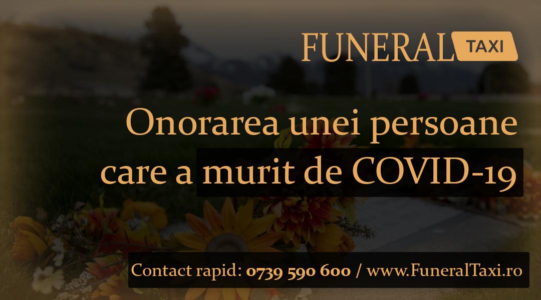 Onorarea unei persoane care a murit de COVID-19