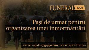 Pasi de urmat pentru organizarea unei inmormantarie
