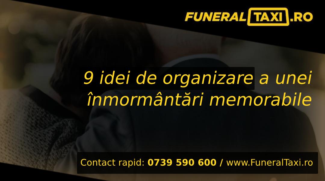 9 idei de organizare a unei inmormantari memorabile