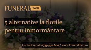 5 alternative la florile pentru inmormantare