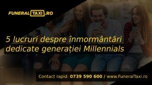 5 lucruri despre inmormantari dedicate generatiei Millenials